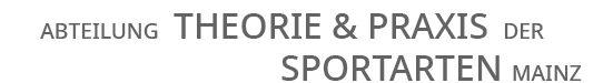 Theorie und Praxis der Sportarten